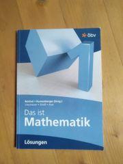Das ist Mathematik 1 Lösungsheft