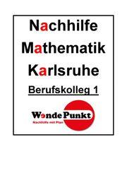 Mathematik Nachhilfe Berufskolleg - BK1 Karlsruhe