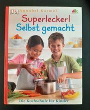 Superlecker Die Kochschule für Kinder