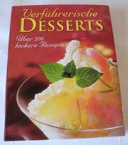 Verführerische Desserts Über 200 leckere