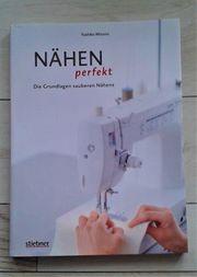 Nähen perfekt - Buch NEU - Die