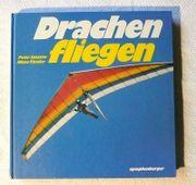 Drachenfliegen - 3 neu überarbeitete Auflage