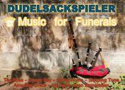 DUDELSACKSPIELER - BEERDIGUNG BESTATTUNG - 0176-50647666 - Berlin