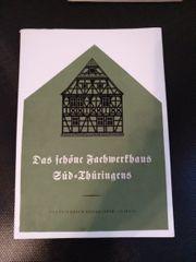 Das schöne Fachwerkhaus Südthüringens Bildband