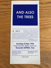 And also the Trees Ticket
