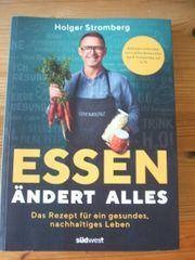 Essen ändert Alles von Holger