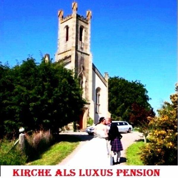 Kirche als Luxus Pension komfortabel