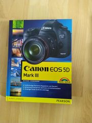 Foto- Handbuch Canon EOS Mark