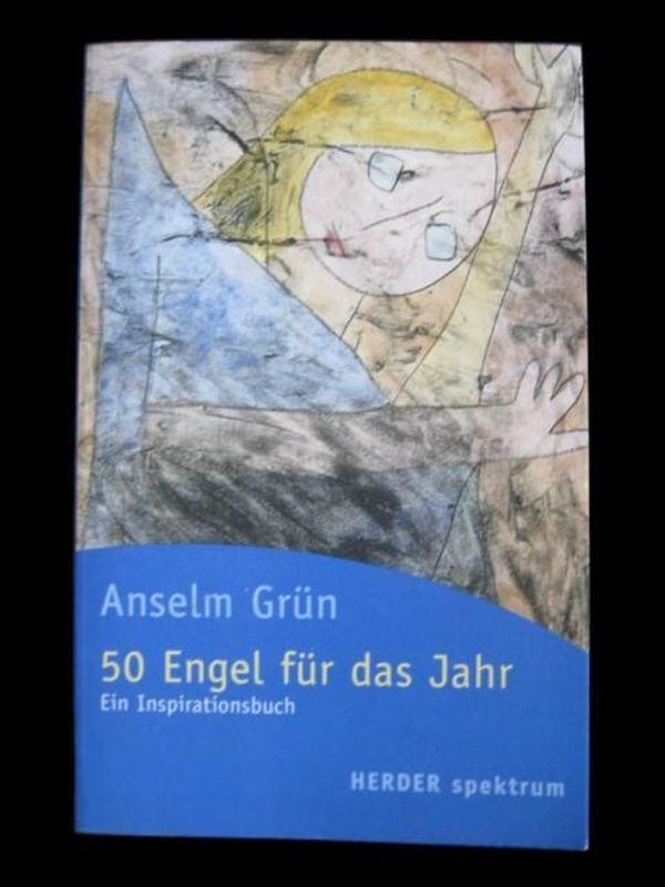 Anselm Grün - 50 Engel für
