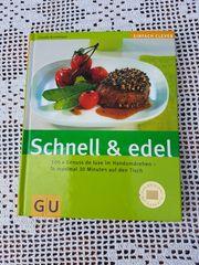 Neuwertiges modernes Kochbuch Schnell und