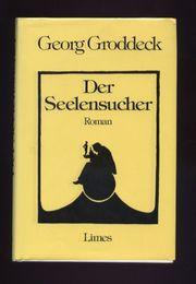 Der Seelensucher - Georg Groddeck