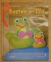 Basteln mit Filz - Alice Schurr