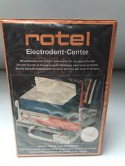Rotel Electrodent-Center in OVP