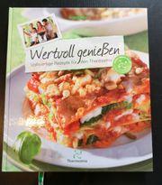 Thermomix Kochbuch Wertvoll geniessen