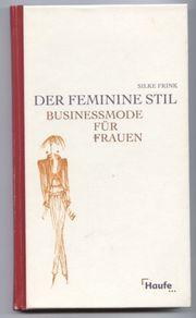 Der feminine Stil Business-Mode für Frauen