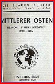 Reiseführer - Mittlerer Osten Libanon - Syrien - Jordanien