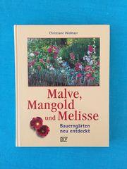 Malve Mangold und Melisse - Bauerngärten