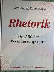 Rhetorik Das ABC der Beeinflussungskunst