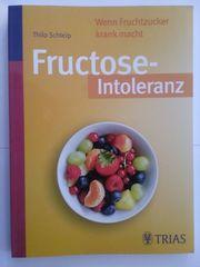 Fructoseintoleranz von Thilo Schleip Buch