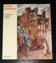 Lyonel Feininger - Serge Sabarsky Zeichnungen