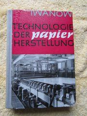 Fachbuch Papier Papierherstellung Technologie der