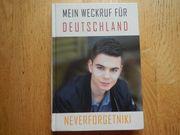 Mein Weckruf für Deutschland Neverforgetniki