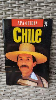 Reisführer Chile von Apa Guides