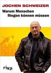 Buch Biografie Jochen Schweizer - Warum