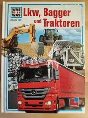 Was ist Was Lkw Bagger