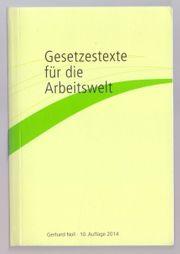 Gesetzestexte für die Arbeitswelt - Gerhard
