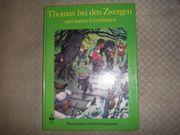 Märchenbuch Thomas bei den Zwergen