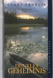 Dunkles Geheimnis Roman von Clare