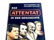 Das ATTENTAT in der Geschichte