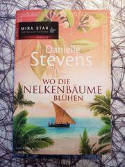 Danielle Stevens Wo die Nelkenbäume