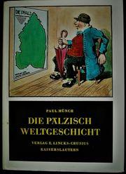 Paul Münch Die Pälzisch Weltgeschicht