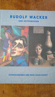 Rudolf Wacker und Zeitgenossen