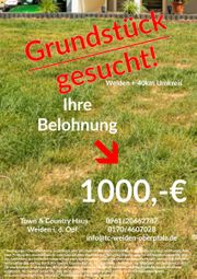 Grundstücke Weiden 40 km gesucht