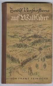 Kirchliches Sammlerbuch - Zwölf Verstoßene auf