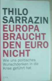Thilo Sarrazin - Europa braucht den