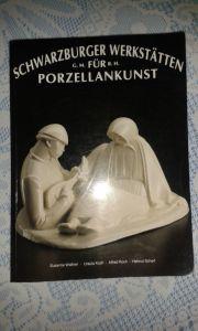 Ausstellungskatalog Schwarzburger Werkstätten für Porzellankunst