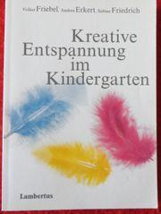 Kreative Entspannung im Kindergarten - Strategien