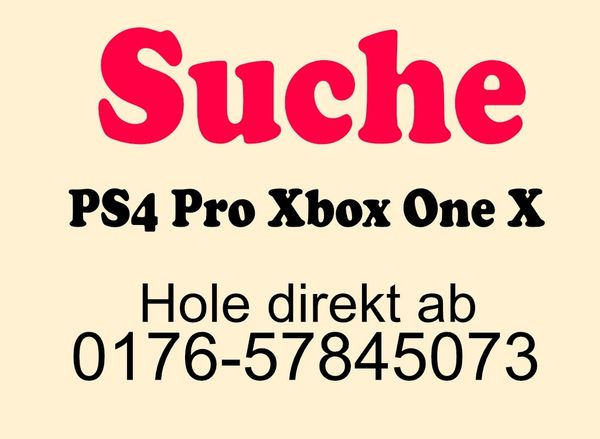 SUCHE PS4 Playstation4 PRO oder