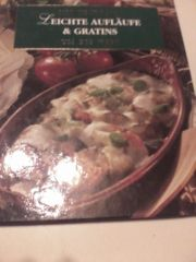 Kochbuch - Leichte Aufläufe und Gratins -