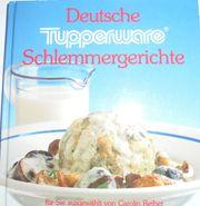 Rezepte mit Tupperware Schlemmergerichte