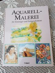 Aquarell-Malerei für Einsteiger und Fortgeschrittene