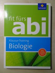 Abiturvorbereitung Biologie Bayern - Klausurtraining
