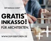 Kostenloses -vorgerichtliches- Inkasso für Architekten
