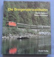 Die Bregenzerwaldbahn Buch von Markus