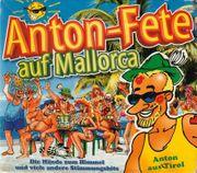 Anton-Fete Auf Mallorca - 3-CD