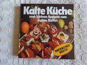 Kochkunst heute Kalte Küche - Vintage